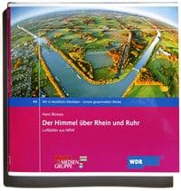 Der Himmel über Rhein und Ruhr Band I WAZ / WDR Hans Blossey