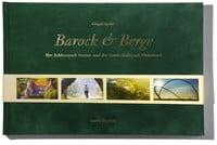 Barock und Berge - Der Schlosspark Herten und der Landschaftspark Hoheward Gregor Spohr Luftbilder Hans Blossey